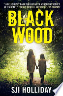 Black Wood  : A deliciously dark thriller with a shocking secret at its heart