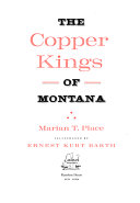 The Copper Kings of Montana