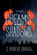 Dreams and Shadows Pdf/ePub eBook