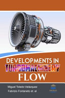 Developments in Turbomachinery Flow Book