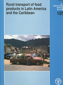 Rural Transport of Food Products in Latin America and the Caribbean