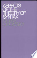 Aspects of the Theory of Syntax by Noam Chomsky PDF