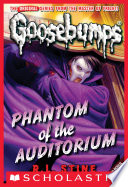 Phantom of the Auditorium (Classic Goosebumps #20)