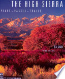 """The High Sierra: Peaks, Passes, Trails"" by R. J. Secor"