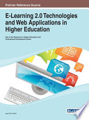 E Learning 2 0 Technologies and Web Applications in Higher Education