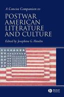 Concise Companion to Postwar American Literature and Culture