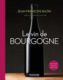 Pdf Le vin de Bourgogne - 3e éd. Telecharger
