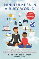 Mindfulness in a Busy World