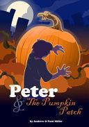 Peter   the Pumpkin Patch