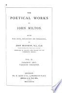 The Poetical Works of John Milton  Paradise lost  Paradise regained Book
