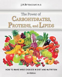 The Power of Carbohydrates  Proteins  and Lipids