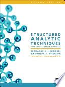"""Structured Analytic Techniques for Intelligence Analysis"" by Richards J. Heuer Jr."