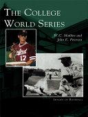 The College World Series [Pdf/ePub] eBook