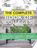 The Complete Book of Colleges  2013 Edition
