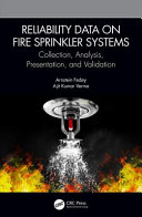 Reliability data on fire sprinkler systems: Collection, analysis, presentation, and validation