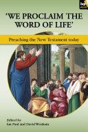 We Proclaim the Word of Life