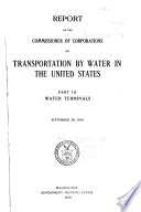 Report of the Commissioner of Corporations on Transportation by Water in the United States
