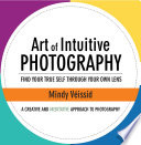 Art of Intuitive Photography