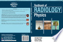 Textbook of Radiology Physics Book