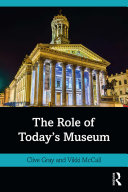The Role of Today s Museum