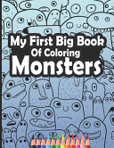My First Big Book of Coloring Monsters