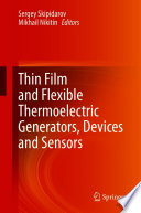 Thin Film and Flexible Thermoelectric Generators  Devices and Sensors