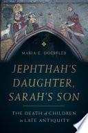 Jephthah   s Daughter  Sarah   s Son