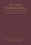 The Concise Handbook of Algebra Book