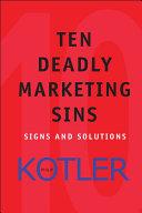 Ten Deadly Marketing Sins [Pdf/ePub] eBook