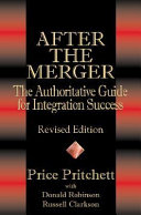 Pdf After the Merger: The Authoritative Guide for Integration Success, Revised Edition Telecharger