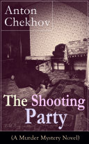 The Shooting Party (A Murder Mystery Novel)