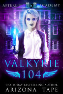 Valkyrie 104  The Bonds Of Valkyries