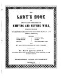 Lady s Book of Useful and Ornamental Knitting and Netting Work