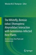The Whitefly  Bemisia tabaci  Homoptera  Aleyrodidae  Interaction with Geminivirus Infected Host Plants