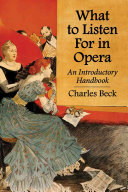 What to Listen For in Opera