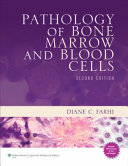 Pathology Of Bone Marrow And Blood Cells Book PDF