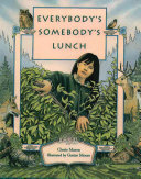 Everybody s Somebody s Lunch