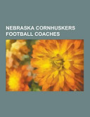 Nebraska Cornhuskers Football Coaches