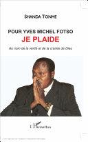 Pdf Pour Yves Michel Fotso, je plaide