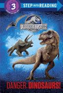 Pdf Danger: Dinosaurs! (Jurassic World)