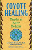 Coyote Healing [Pdf/ePub] eBook