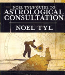 Noel Tyl s Guide to Astrological Consultation