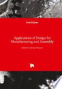 Applications of Design for Manufacturing and Assembly