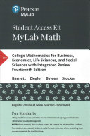 College Mathematics for Business  Economics  Life Sciences  and Social Sciences With Integrated Review Mylab Math Access Card
