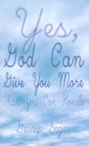 Yes  God Can Give You More Than You Can Handle