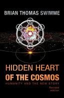 Hidden Heart of the Cosmos