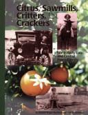 Citrus, Sawmills, Critters & Crackers
