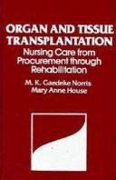 Organ and Tissue Transplantation Book