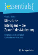 Künstliche Intelligenz – die Zukunft des Marketing
