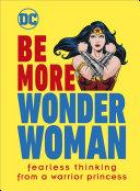 Be More Wonder Woman [Pdf/ePub] eBook
